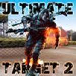 Ultimate Target 2